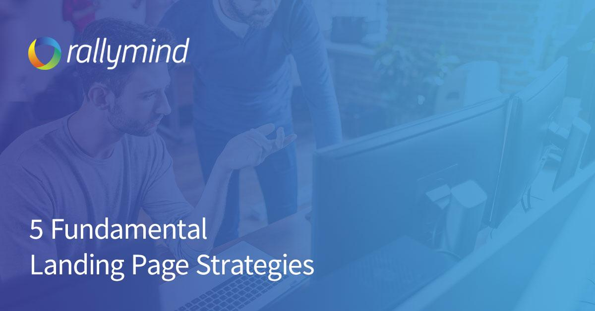Fundamental Landing Page Strategies