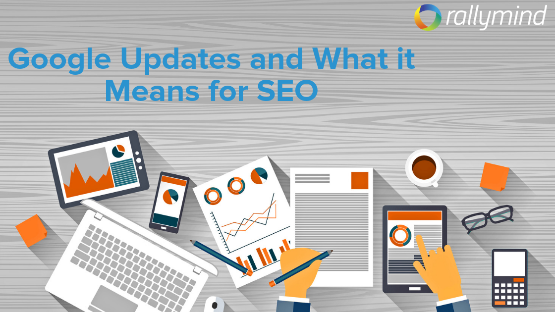 Google Updates and What it Means for SEO