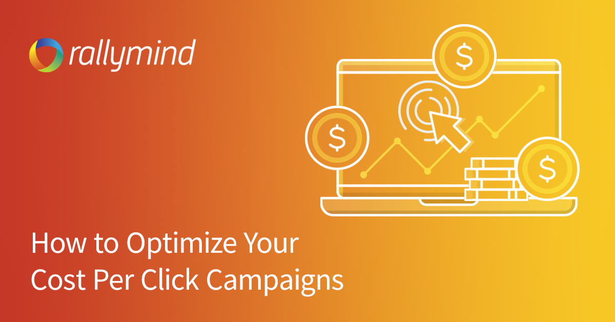 How to optimize your cost per click campaigns