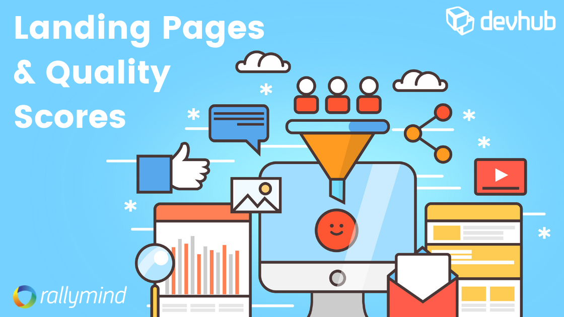 How Your Landing Pages Affect Quality Score