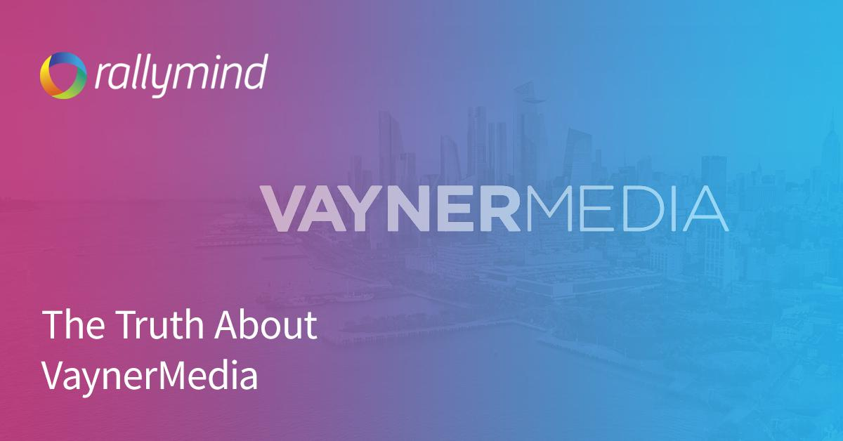 The Truth About VaynerMedia