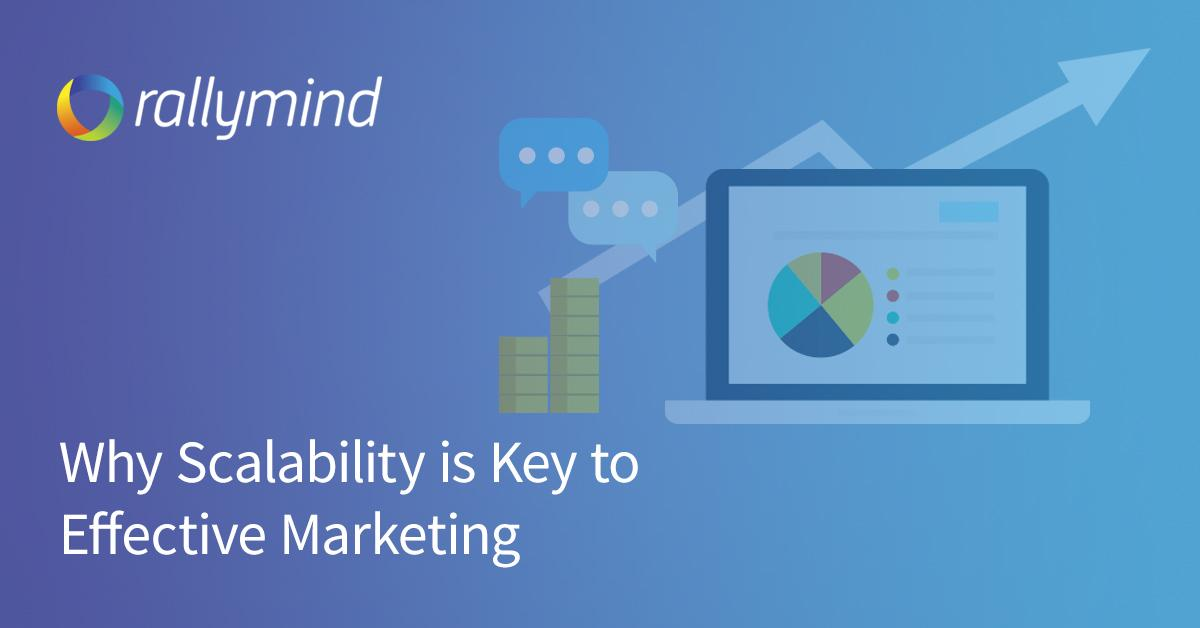 Why Scalability is Key to Effective Marketing